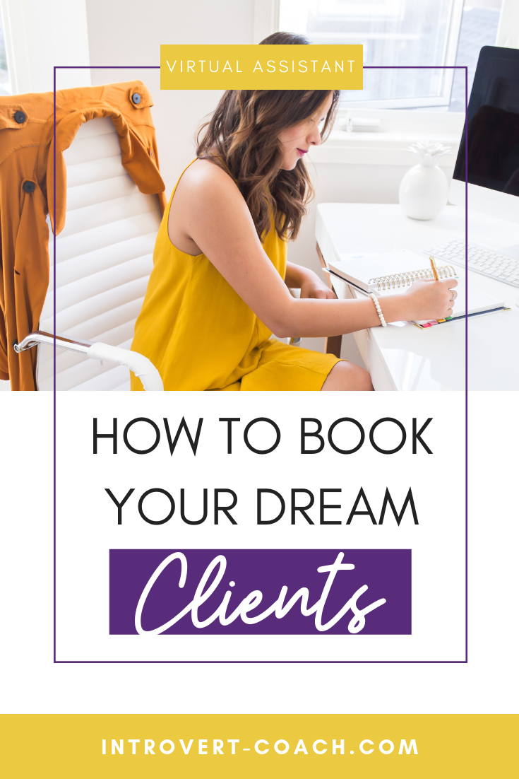 How to Book Your Dream Clients
