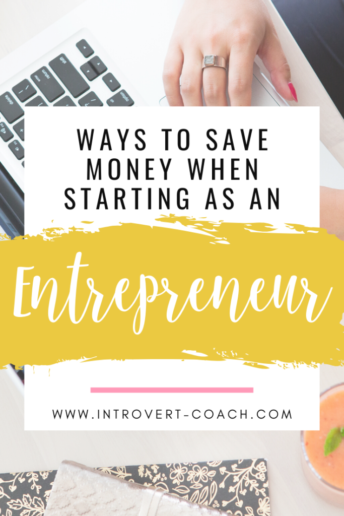 How to Save Money When Starting as an Entrepreneur
