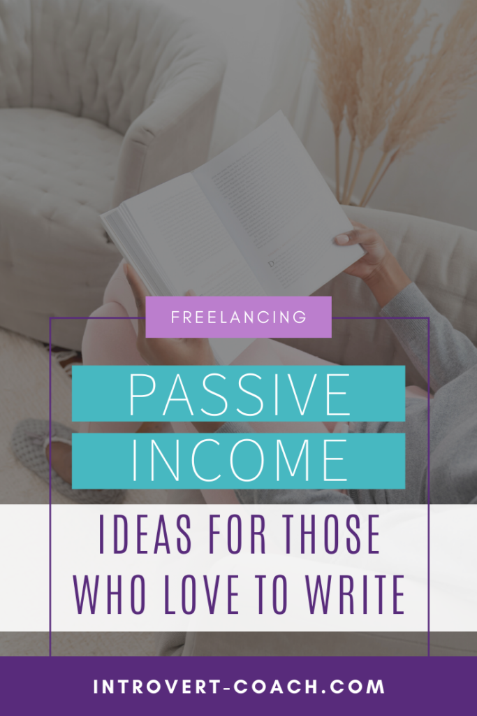 Passive Income Ideas for Those Who Love to Write