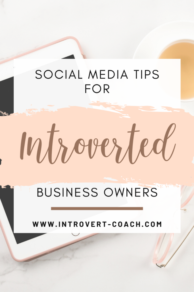 Social Media Tips for Introverted Business Owners