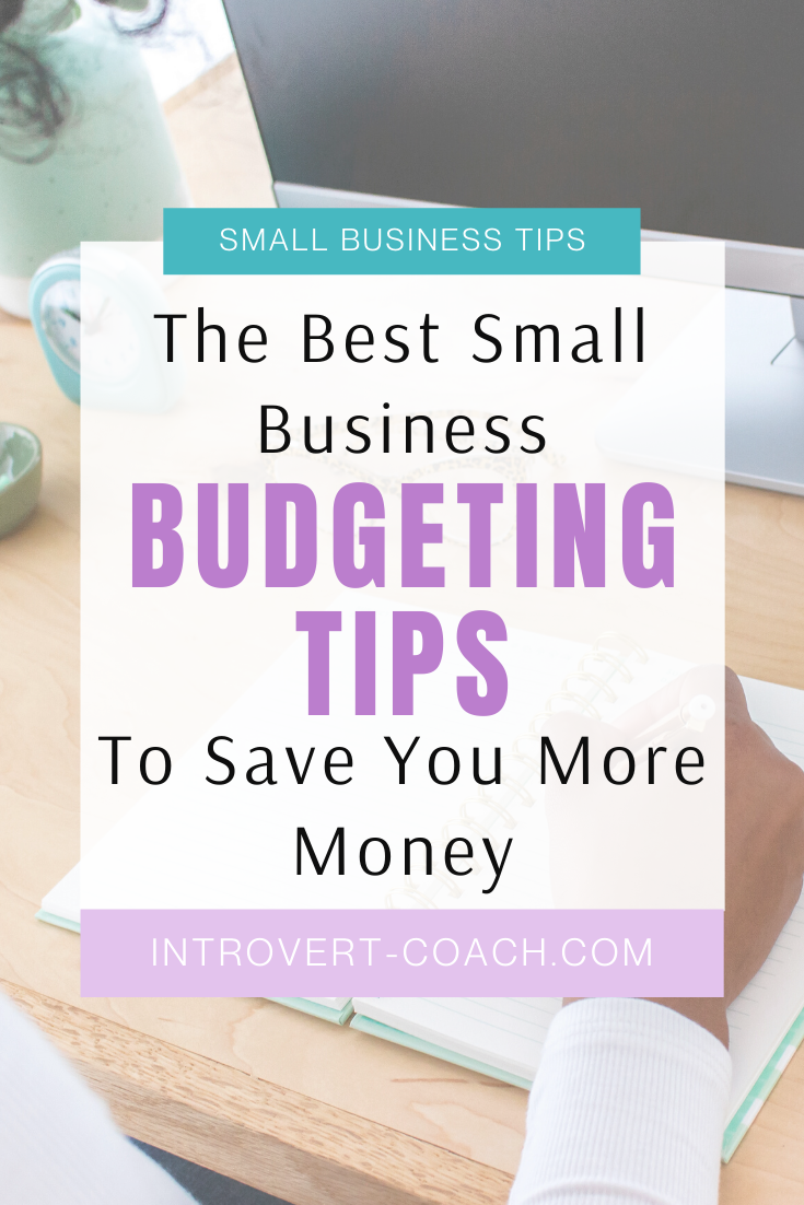 The Best Small Business Budgeting Tips to Save You More Money