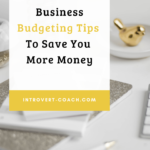 Small Business Budgeting Tips to Save You Money