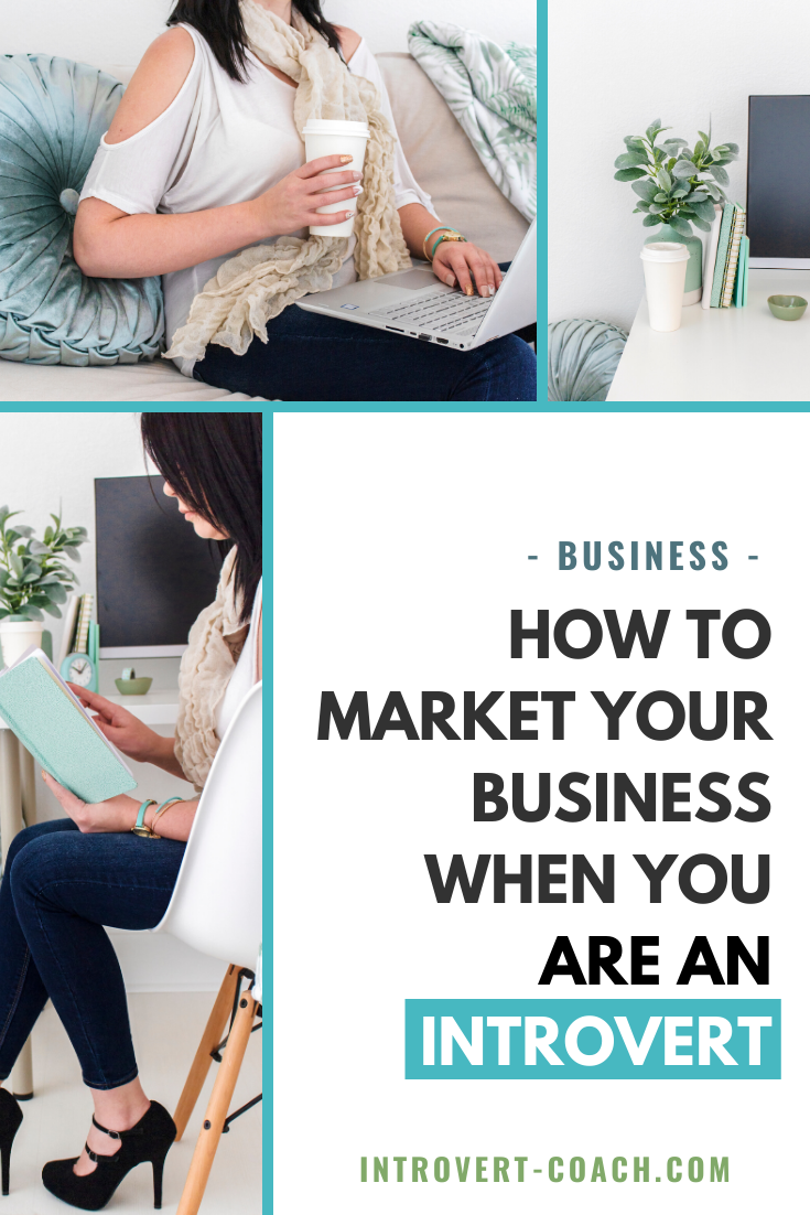 How to Market Your Business When You Are An Introvert
