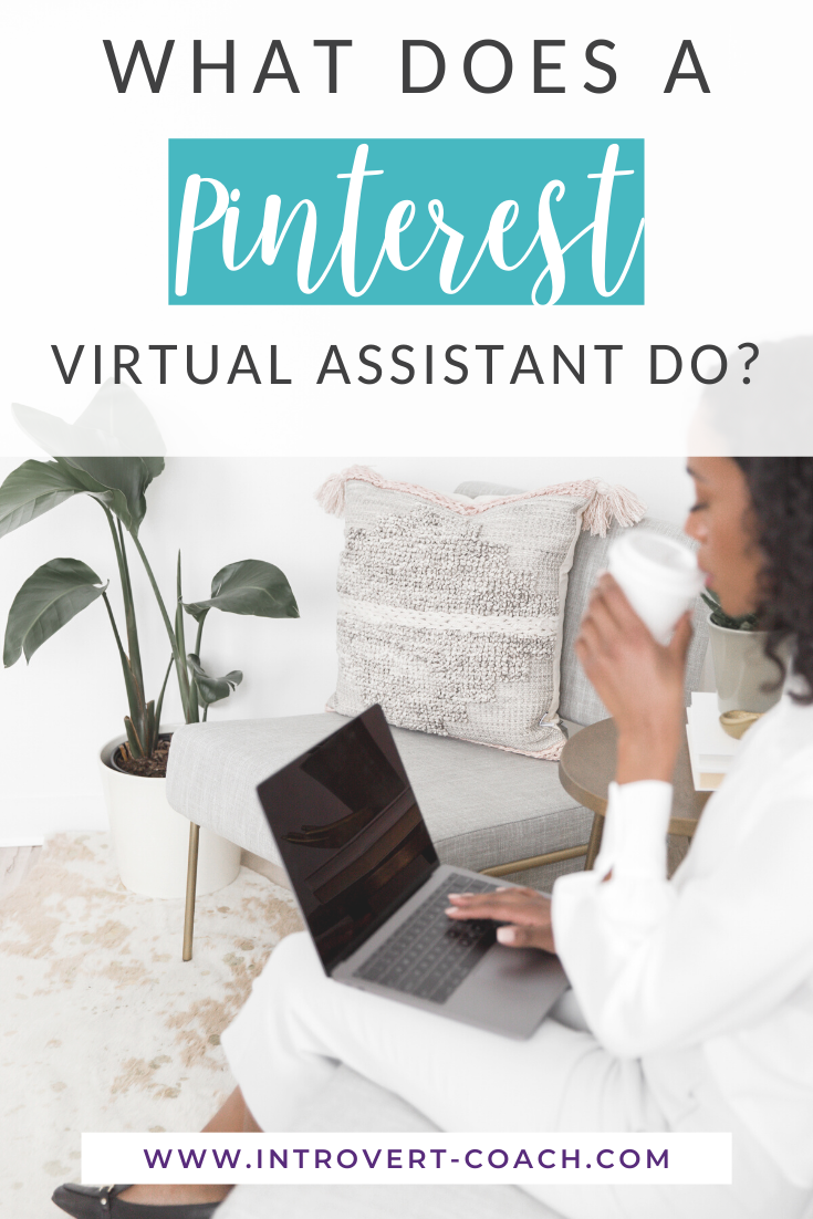 What Does a Pinterest Virtual Assistant Do?