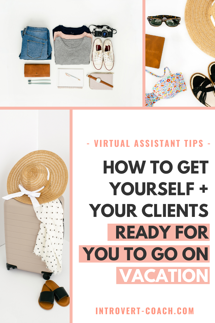 How to Get Yourself and Your Clients Ready for You to Go on Vacation