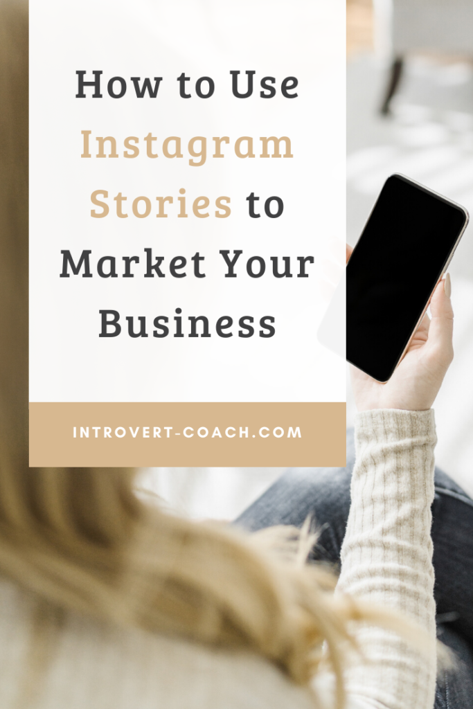 How to Use Instagram Stories to Market Your Business