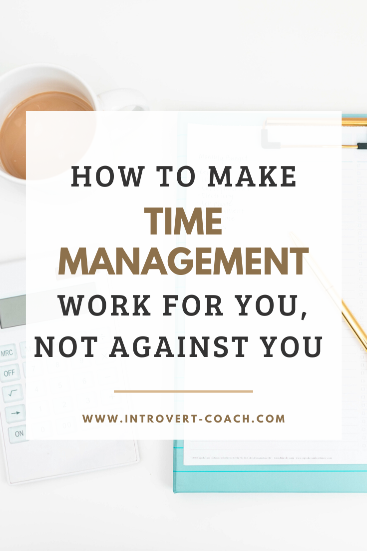How to Make Time Management Work for You