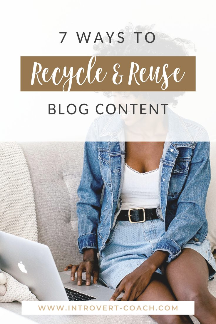 7 Ways to Recycle and Reuse Blog Content