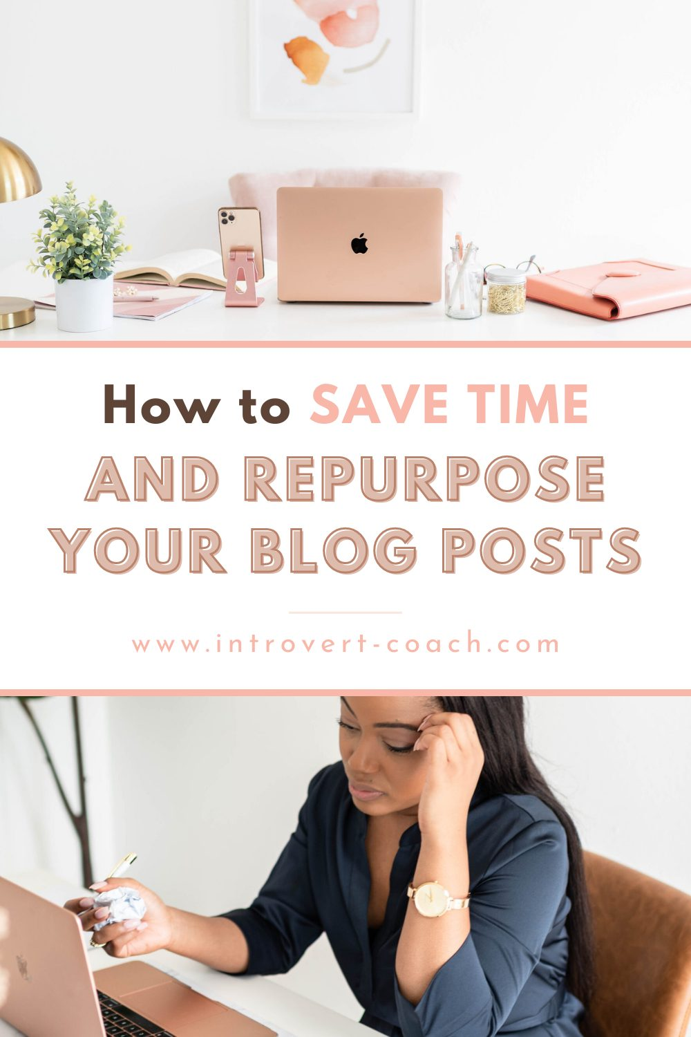 How to Save Time and Repurpose Your Blog Posts