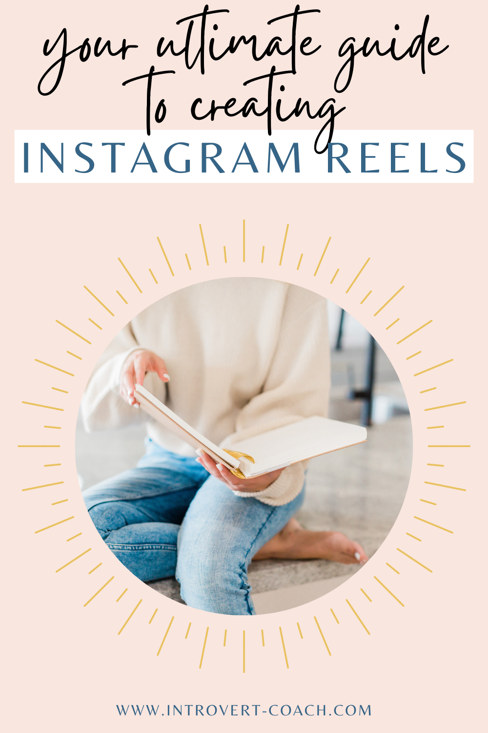 Your Ultimate Guide to Creating Instagram Reels
